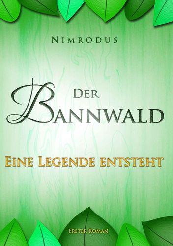 Der Bannwald Teil 1