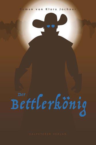 Der Bettlerkönig