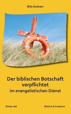Der biblischen Botschaft verpflichtet