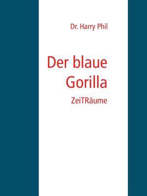 Der blaue Gorilla