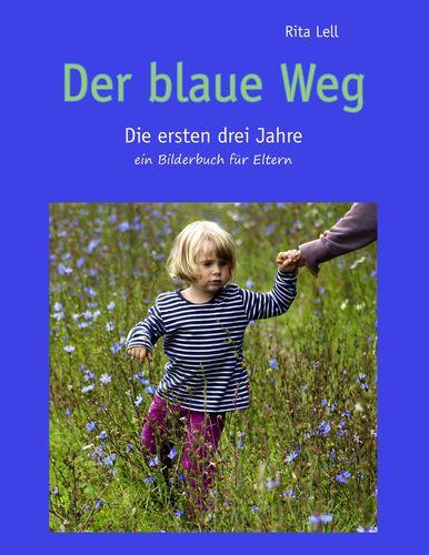 Der blaue Weg