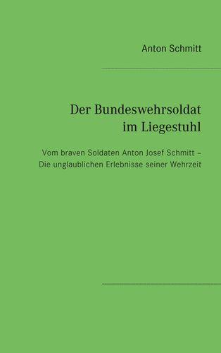 Der Bundeswehrsoldat im Liegestuhl
