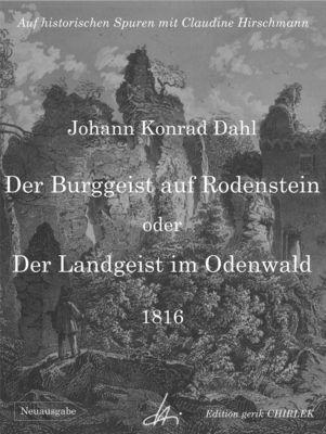 Der Burggeist auf Rodenstein oder Der Landgeist im Odenwald