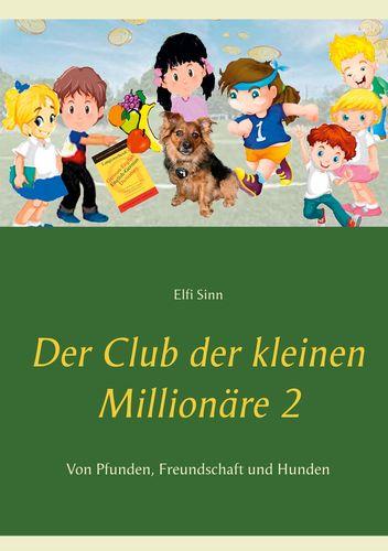 Der Club der kleinen Millionäre 2