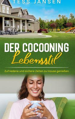 Der Cocooning Lebensstil