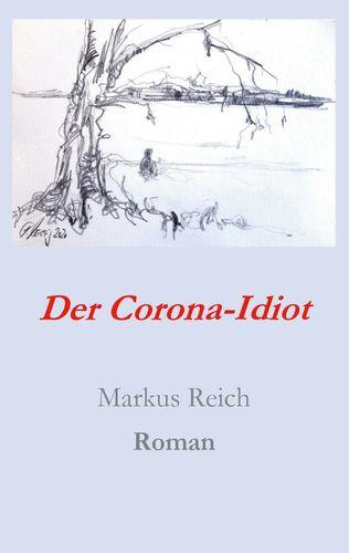 Der Corona-Idiot