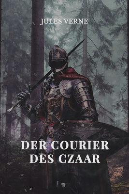 Der Courier des Czaar