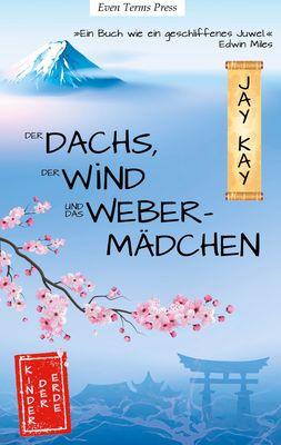 Der Dachs, der Wind und das Webermädchen