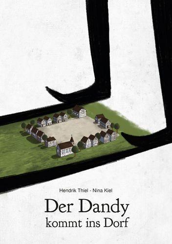 Der Dandy kommt ins Dorf