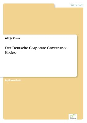 Der Deutsche Corporate Governance Kodex