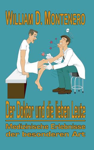 Der Doktor und die lieben Leute