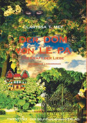 Der DOM von LE PA   Die Kraft der Liebe