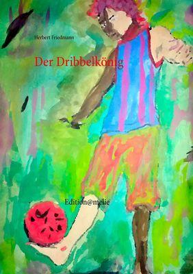 Der Dribbelkönig