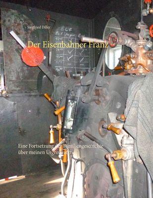 Der Eisenbahner Franz