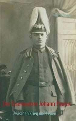 Der Eisenwalzer Johann Paulus