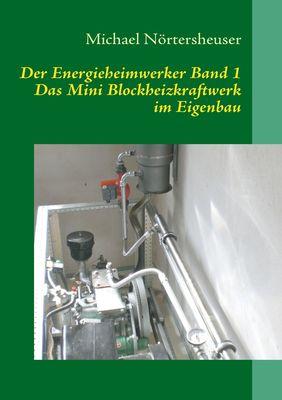 Der Energieheimwerker Band 1
