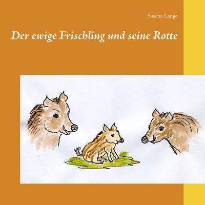 Der ewige Frischling und seine Rotte