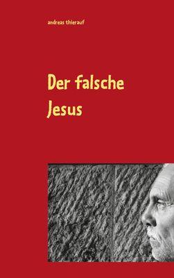 Der falsche Jesus