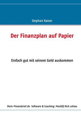 Der Finanzplan auf Papier