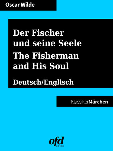 Der Fischer und seine Seele - The Fisherman and His Soul