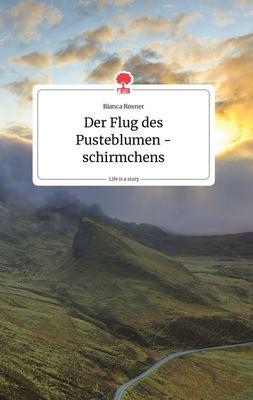 Der Flug des Pusteblumenschirmchens. Life is a Story - story.one