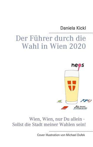 Der Führer durch die Wahl in Wien 2020