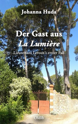 Der Gast aus La Lumière