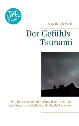 Der Gefühls-Tsunami