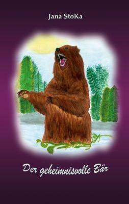 Der geheimnisvolle Bär