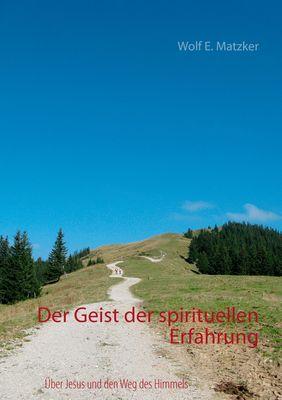 Der Geist der spirituellen Erfahrung