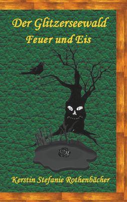 Der Glitzerseewald