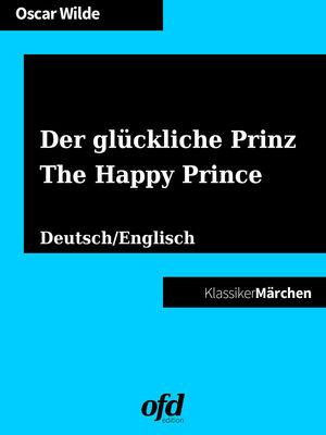 Der glückliche Prinz - The Happy Prince