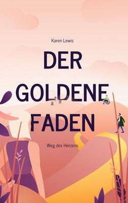 Der goldene Faden