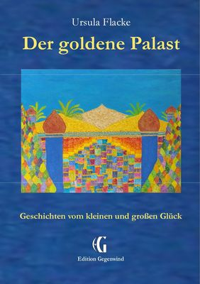 Der goldene Palast (Edition Gegenwind)