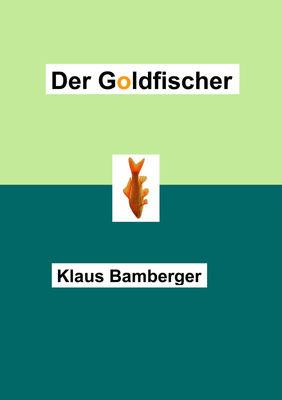 Der Goldfischer