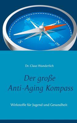 Der große Anti-Aging Kompass