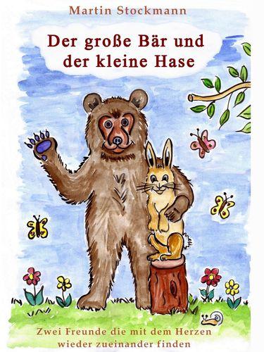 Der große Bär und der kleine Hase