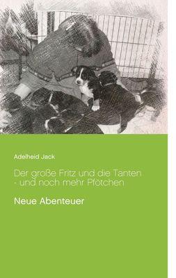 Der große Fritz und die Tanten - und noch mehr Pfötchen