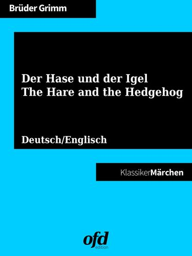 Der Hase und der Igel - The Hare and the Hedgehog