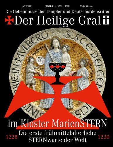 Der Heilige Gral im Kloster MarienSTERN