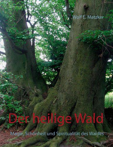 Der heilige Wald