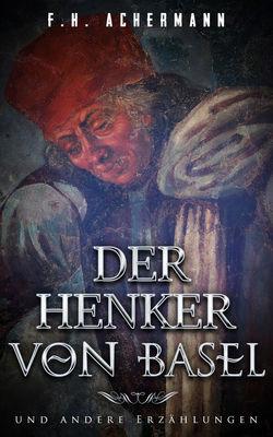 Der Henker von Basel