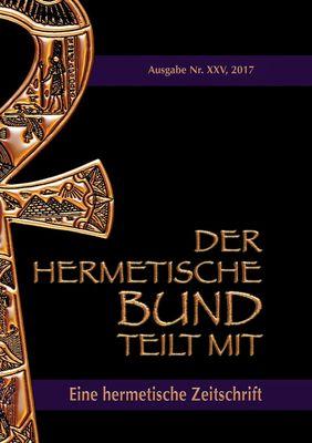 Der hermetische Bund teilt mit: 25