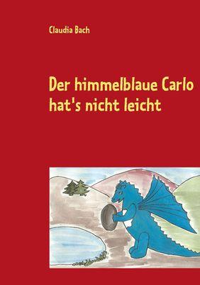 Der himmelblaue Carlo hat's nicht leicht