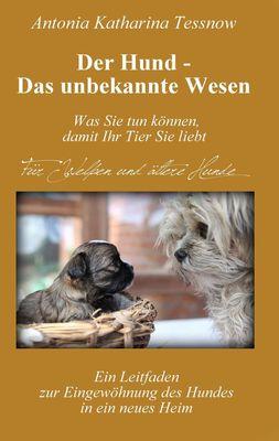 Der Hund - Das unbekannte Wesen