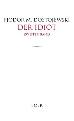 Der Idiot Band 2