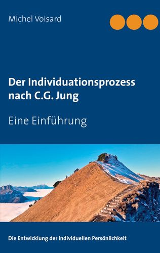 Der Individuationsprozess nach C.G. Jung