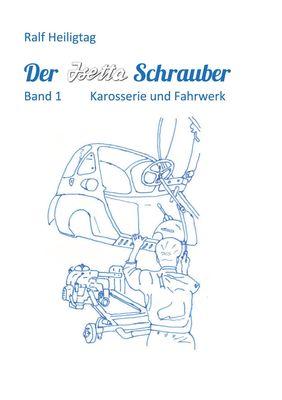 Der Isettaschrauber