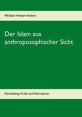 Der Islam aus anthroposophischer Sicht