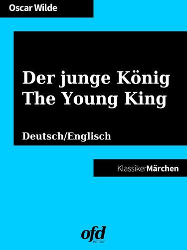 Der junge König - The Young King
